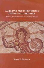 Calendar and Chronology, Jewish and Christian: Biblical, Intertestamental and Pa