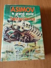 Isaac Asimov LE GRANDI STORIE DELLA FANTASCIENZA vol. 13 (1951) SIAD 1986