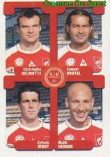 471 DELMOTTE BOUTAL DIDOT HEBBAR  STADE REIMS STICKER FOOT 2005 PANINI