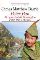 Peter Pan Nei giardini di Kensigton di J. M. Barrie Nuovo Libro Crescere Edizion