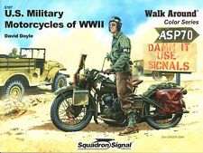 US MILITARY MOTORCYCLES OF WWII WALK AROUND By David Doyle Motorbikes Army Book