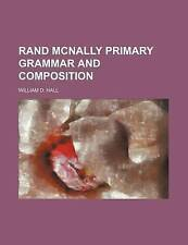NEW Rand McNally Primary Grammar and Composition by William D. Hall