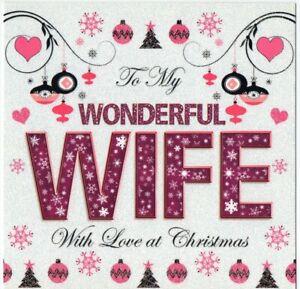 'WONDERFUL WIFE' CHRISTMAS GREETING CARD - QUALITY - GLITTERY - FREE P&P