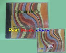 CD PLATINUM COLLECTION compilation SIGILLATO 2006 MIRACLES SKYLINE PIG BAG (C20)