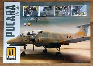 IA-58 Pucara: Visual Modelers Guide, Wing Series Vol 2, Softback AMMO Mig