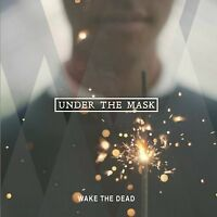 Wake The Dead - Under The Mask CD COMEBACK KID HAVE HEART DEFEATER VERSE