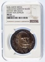 1928 Silver Karl Goetz Medal K #408 Count Von Zeppelin Graded by NGC as MS-63