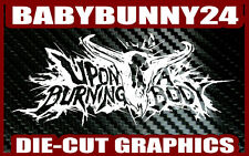 Upon A Burning Body Logo Band Laptop Truck Car Decal Vinyl Sticker