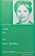 ++ANAIS NIN un hiver d'artifice 1978 DES FEMMES rare EX++