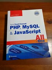 Sams Teach Yourself: Php, MySql and JavaScript All in One, Sams Teach Yourself …