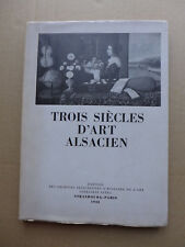 Trois siècles d'art alsacien: 1648 - 1948