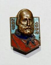 DISTINTIVO - GARIBALDI - Celebrativo 50° Anniversario della morte (1882 - 1932)