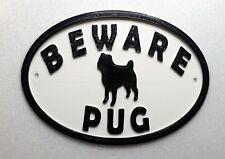 Pug & Motif Beware Dog Sign - House Garden Plaque  White/Black