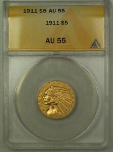 1911 $5 Indian Half Eagle Gold Coin ANACS AU-55