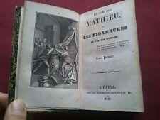1833 LE COMPÈRE MATHIEU OU LES BIGARRURES DE L'ESPRIT HUMAIN TOME I et II
