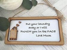 Put your Laundry away Sign Plaque Wood Home Shabby Chic S23