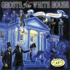Ghosts of the White House, Harness, Cheryl, 0689848927, Book, Acceptable