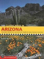 100 Classic Hikes in Arizona by Scott S. Warren (2007 - 3rd Edition, Paperback)
