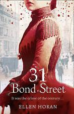 31 Bond Street by Ellen Horan BRAND NEW BOOK (Paperback, 2010)