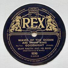 AL BOWLLY + BRAM MARTIN & HIS BAND - 'WAVES OF THE OCEAN' 1939 REX 78!