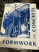 Formwork for Concrete 6th Edition M.K. Hurd