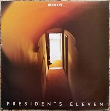 OBSCURE 1986 POST PUNK - PRESIDENTS ELEVEN - HOLD ON EP - AUSSIE BRISBANE BAND