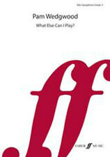 What else can I play? Alto Sax Grade 3; Various, 0571570186, FABER - 571570186
