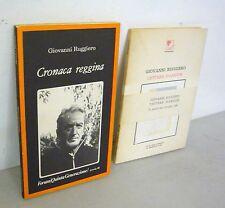 Giovanni Ruggiero,LETTERE D'AMOUR,1986/CRONACA REGGINA,1982[poesia