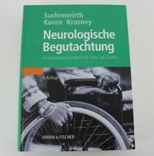 Neurologische Begutachtung / praktisches Handbuch für Ärzte & Juristen /