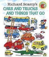 Richard Scarry's Cars and Trucks and Things That Go by Scarry, Richard