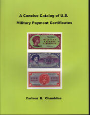 A Concise Catalog Of U.S. Military Payment Certificates NEW Book FREE Ship USA