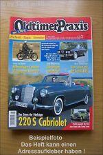 Oldtimer Praxis 5/03 Mercedes 220 Cabrio Alfa NSU Fox
