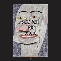 "Scorch Trio : XXX VINYL 12"" Album 4 discs (2016) ***NEW*** Fast and FREE P & P"