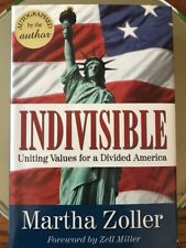 Indivisible: Uniting Values for a Divided America by Martha Zoller AUTOGRAPHED