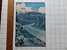 The Blue Ridge Parkway Guide. 1962. Shen. National Park (0.0) to Roanoke (108)