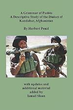 A Grammar of Pashto a Descriptive Study of the Dialect of Kandahar, Afghanistan