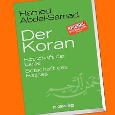 Hamed Abdel-Samad | DER KORAN | Botschaft der Liebe. Botschaft des Hasses (Buch)
