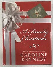 NEW First Edition A Family Christmas by Caroline Kennedy 🎄 Holiday Book Stories