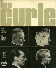 LES CURIE - SAVANTS DU MONDE ENTIER - par EUGENE COTTON