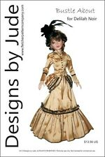 Bustle About Victorian Doll Clothes Sewing Pattern for Delilah Noir Ashton Drake