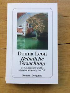 Donna Leon - Heimliche Versuchung - Commissario Brunettis 27. Fall