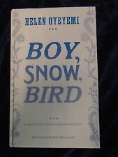 BOY, SNOW, BIRD by HELEN OYEYEMI * UK POST £3.25* PROOF COPY* H/B* MACMILLAN*