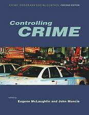 Controlling Crime (Published in association with The Open Univ... Paperback Book