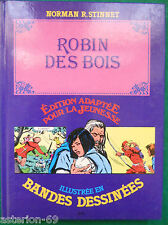 ROBIN DES BOIS NORMAN STINNET ILLUSTRE EN BANDES DESSINEES 1982 HACHETTE