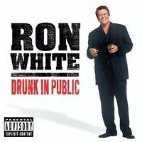 White, Ron : Drunk in Public CD