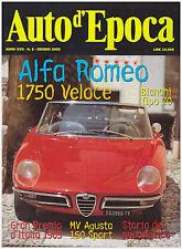AUTO D'EPOCA 6/2000 ALFA ROMEO SPIDER 1750 VELOCE – MV AGUSTA 150 SPORT