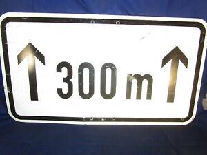altes Verkehrszeichen Verkehrsschild Blechschild Hinweisschild 60cm 300m reflekt
