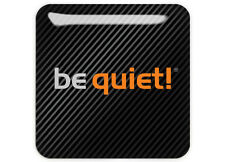 "Be Quiet! 1""x1"" Chrome Domed Case Badge / Sticker Logo"
