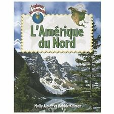 L'Amerique Du Nord (Explorons Les Continents) (French Edition)-ExLibrary