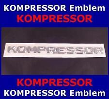 KOMPRESSOR Emblem Schriftzug, NEU, z.B. für Mercedes und zum Pimpen Ihres PKW